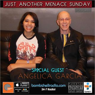 Just Another Menace Sunday #682 w/ Angelica Garcia