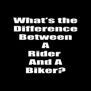What is the Difference Between a Rider and a Biker