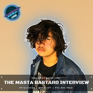 The Masta Bastard Interview.