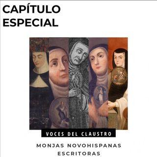Capítulo especial: Monjas escritoras Novohispanas