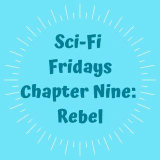 S2 E9 Chapter Nine: Rebel