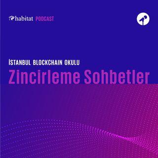 Zincirleme Sohbetler - Blockchain Okulu