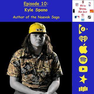 10. WYBJU: Kyle Spano, Author of the Naevok Saga