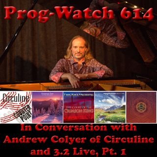 Episode 614 - In Conversation with Andrew Colyer of Circuline and 3.2 Live, Pt. 1