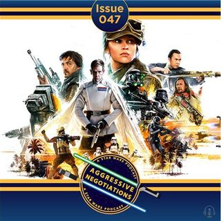 Issue 047: Rogue One with Nic Anastassiou