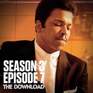 The Download - S3 E7: Cadillac Records
