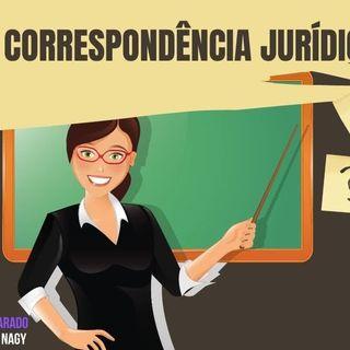 O QUE É CORRESPONDÊNCIA JURÍDICA-
