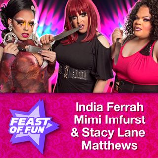 India Ferrah, Mimi Imfurst & Stacy Lane Matthews: I Survived RuPaul's Drag Race, Part 1