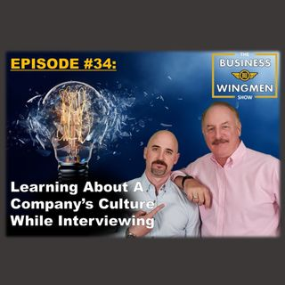 034- Learning About a Companys Culture While Interviewing