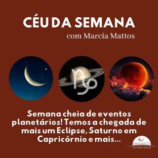 Céu da Semana 29/06 a 05/07 com Marcia Mattos Astrologia: Semana agitada no Céu, mais um Eclipse chegando!