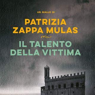 """Patrizia Zappa Mulas """"Il talento della vittima"""""""