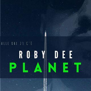 Roby dee Planet #puntataZero