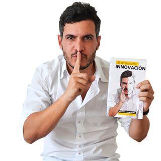 ¡Descubre Cuál Es El Secreto De La Innovación! Con Alejandro Ambrad #204