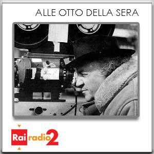 FEDERICO FELLINI, ALLE OTTO DELLA SERA del 08/01/2013 - puntata 2