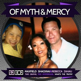 Rebecca Zahau and Max Shacknai - Two Deaths, Too Bizarre (5-29-2018)