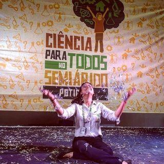 Ciência e quarentena no Semiárido, com Ekarinny Medeiros