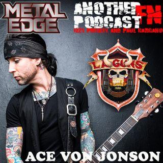 METAL EDGE PRESENTS: ACE VON JOHNSON OF LA GUNS