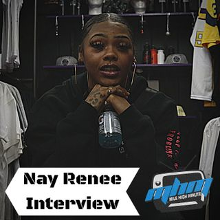 Nay Renee Interview Colorado will be on the map 2020 + Teamwork, Investing Mile High Minute
