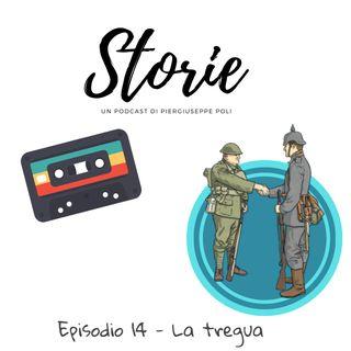 Storie - Episodio 14 - La tregua