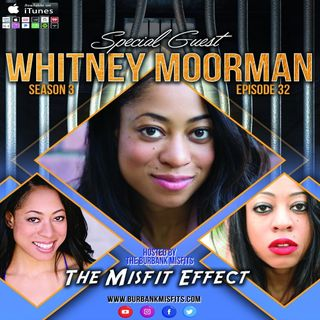 Can I get a Whitness Effect w/ Whitney Moorman