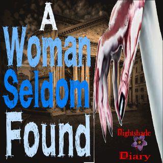 A Woman Seldom Found   Weird Tale   Podcast