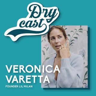 45 - Veronica Varetta, founder di LIL Milan: imprenditoria tutta al femminile per gioielli second skin
