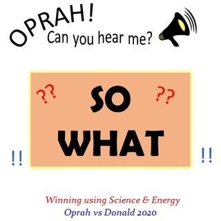 Oprah - Can You Hear Me - 33 - So What