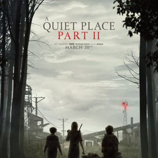 Damn You Hollywood: A Quiet Place Part 2