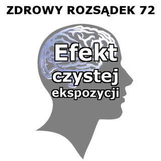 72 - Efekt czystej ekspozycji (wraz z Kamilem Lelonkiem)
