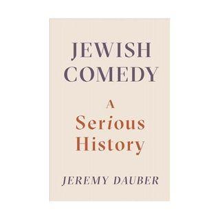 Jeremy Dauber Jewish Comedy