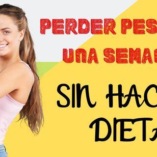 PERDER PESO en una semana sin hacer DIETA (hasta 2kg)