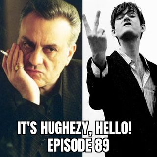 "Ep. 89: Vincent ""Johnny Sack"" Curatola & Pulp"