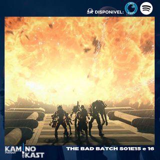 KaminoKast 159: The Bad Batch S01E15 e 16