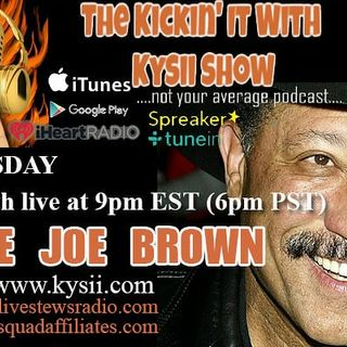 The Kickin' It With Kysii Show - Pickin' The Brain of The Honorable Judge Joe Brown