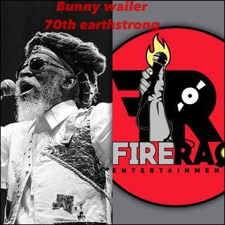 FIRE RAQ SHOW BUNNY WAILER 70TH EARTHSTRONG