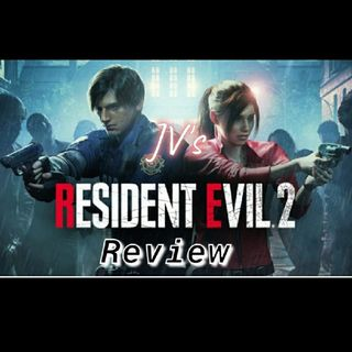 "Episode 10 - ""Resident Evil 2 Review"" (Spoilers)"