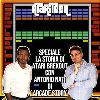 Speciale ATARI BREAKOUT con Antonio Nati di ARCADE STORY