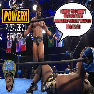 NWA Powerrr Episode 36: Nick Aldis Gets No Respect! Mims vs JTG | The RCWR Show 7/27/21