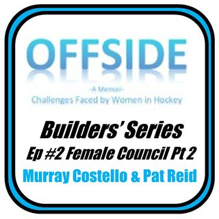 OFFSIDE: Builders' Series #2-Female Council Pt 2