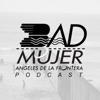 002 - Citizenship: Música con conciencia social - Bad Mujer Podcast