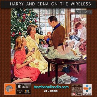 Harry and Edna on the Wireless - Vintage Christmas Radio