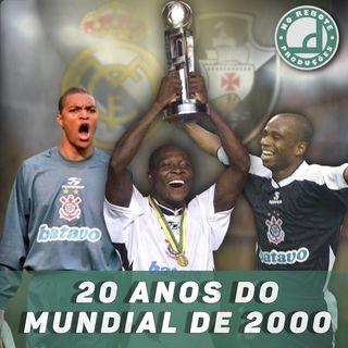20 ANOS DO MUNDIAL DE 2000