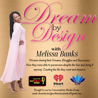 Dream By Design with Melissa Banks