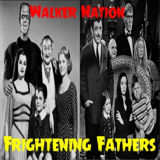 """Ep 62 """"Frightening Fathers"""""""