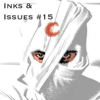 Inks & Issues #15 - Moon Knight