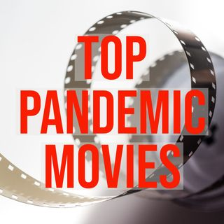 Top Pandemic Movies