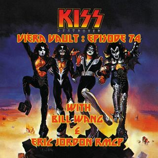 Episode 73: KISS - Destroyer with Bill Wang and Eric Jordon Rmcp