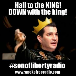 #sonoflibertyradio - Hail To The King