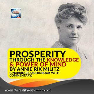 Prosperity Through The Knowledge And Power Of Mind By Annie Rix Militz (Unabridged Audiobook)