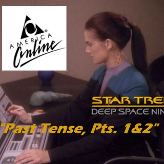"Season 2, Episode 2: ""Past Tense, Pts. 1&2"" (DS9) with Jenna"